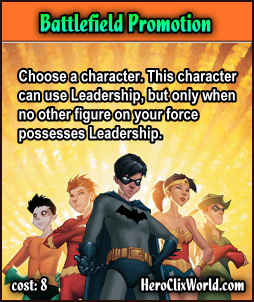 HeroClix World - Custom Feats - Battlefield Promotion