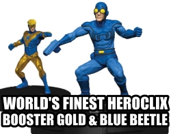Booster Gold and Blue Beetle HeroClix