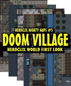 Heroclix DOOM VILLAGE Mighty Maps