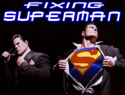 Fixing Superman
