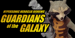 Hypersonic HeroClix Reviews: Guardians of the Galaxy