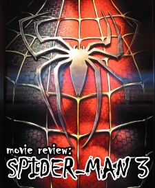 Movie Review: Spider-Man 3