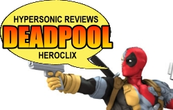 Hypersonic Reviews Deadpool HeroClix