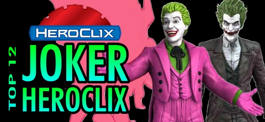 Top 12 Joker HeroClix Dials - HeroClix World