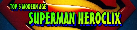 HeroClix top 5 Superman