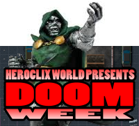 HeroClix World DOOM WEEK