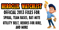 HeroClix watchlist Fixes 2013