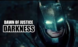 Dawn of Justice Trailer Darkness